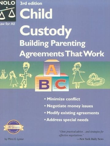 9780873375214: Child Custody: Building Parenting Agreements That Work (Child Custody, 3rd ed)