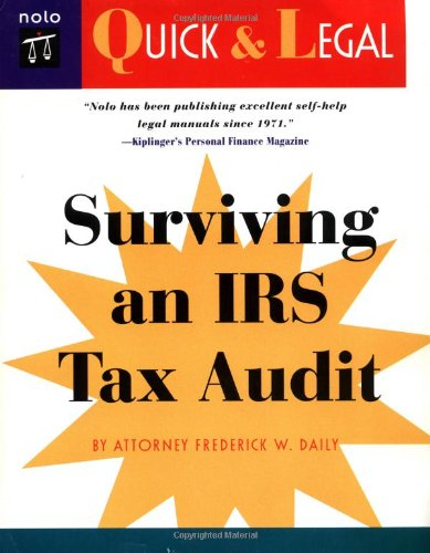 Surviving an IRS Tax Audit: Daily J.D., Frederick; Daily, Frederick W.