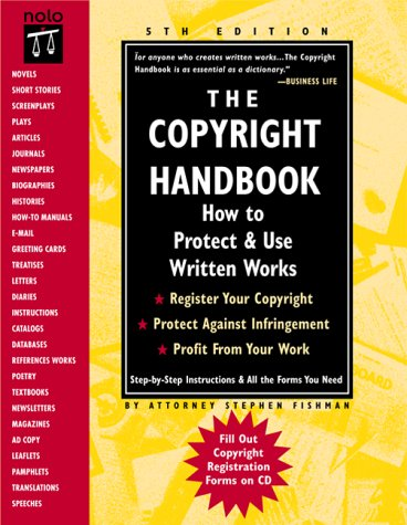 9780873375481: The Copyright Handbook: How to Protect & Use Written Works