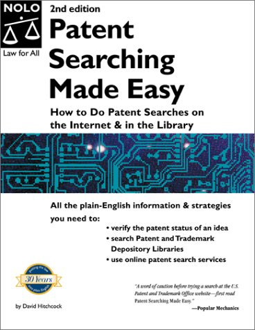 9780873375542: Patent Searching Made Easy: How to Do Patent Searches on the Internet and in the Library, Second Edition