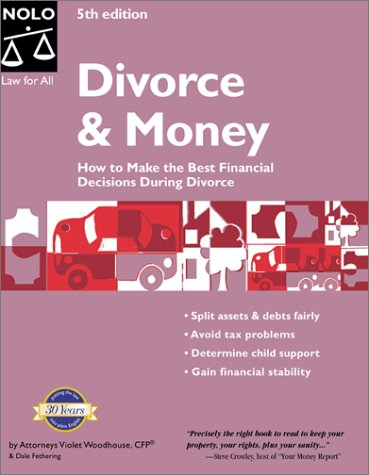 9780873375580: Divorce and Money : How to Make the Best Financial Decisions During Divorce