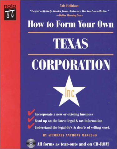 How to Form Your Own Texas Corporation with Disk (How to Form Your Own Texas Corporation (W/...