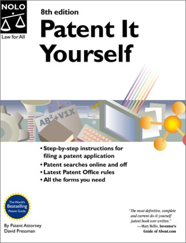 9780873375634: Patent It Yourself (Patent It Yourself, 8th ed)