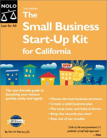 Small Business Start-Up Kit for California (Small Business Start Up Kit for California, 2nd ed): ...