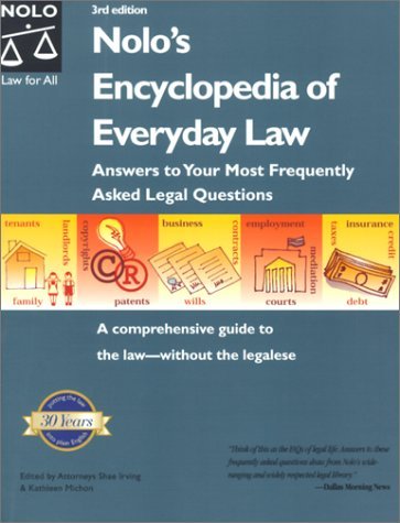 9780873376099: Nolo's Encyclopedia of Everyday Law: Answers to Your Most Frequently Asked Legal Questions (3rd ed)