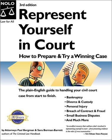 9780873376112: Represent Yourself in Court: How to Prepare & Try a Winning Case (3rd Ed)