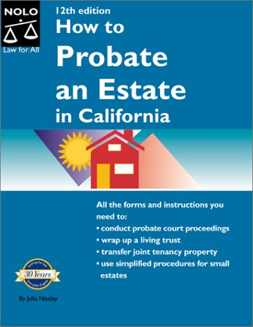 9780873376150: How to Probate an Estate in California (How to Probate an Estate: California)