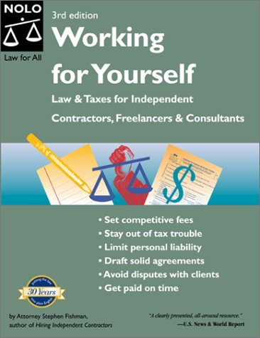 9780873376181: Working for Yourself: Law and Taxes for Independent Contractors, Freelancers & Consultants