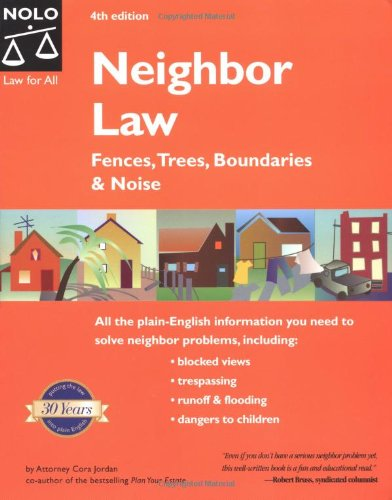 9780873376501: Neighbor Law: Fences, Trees, Boundaries and Noise