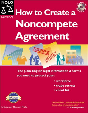 How to Create a Noncompete Agreement: Miehe, Shannon