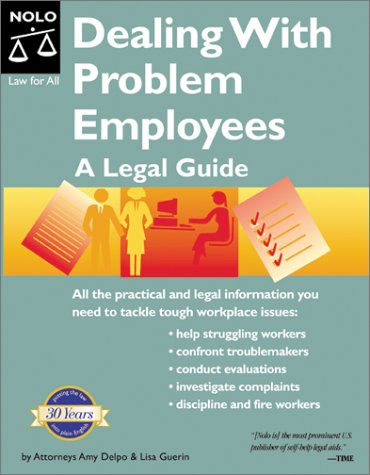9780873377157: Dealing with Problem Employees: A Legal Guide (Book with CD-ROM) (Dealing With Problem Employees, 1st ed)