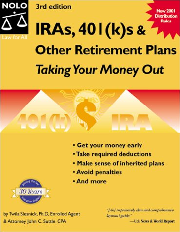 9780873377522: IRAs 401 (k)s & Other Retirement Plans : Taking Your Money Out