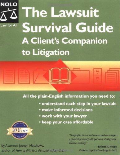 9780873377546: The Lawsuit Survival Guide: A Client's Companion to Litigation