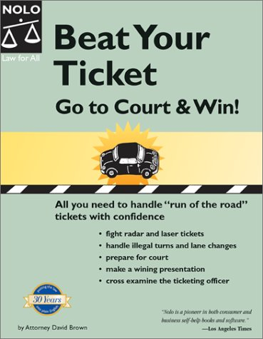 9780873378284: Beat Your Ticket: Go to Court & Win!