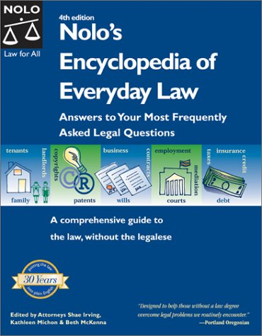 9780873378307: Nolo's Encyclopedia of Everyday Law: Answers to Your Most Frequently Asked Legal Questions, Fourth Edition