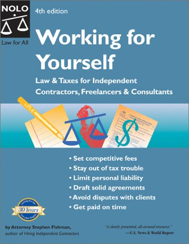 9780873378543: Working for Yourself: Law and Taxes for Independent Contractors, Freelancers, and Consultants (Working for Yourself: Law & Taxes for Independent Contractors, Freelancers, & Consultants)