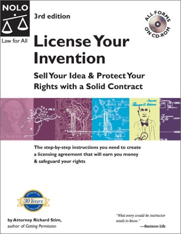 9780873378574: License Your Invention: Sell Your Idea & Protect Your Rights with a Solid Contract with CDROM with CDROM (Profit from Your Idea: How to Make Smart Licensing Deals)