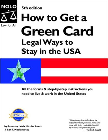 9780873378987: How to Get a Green Card: Legal Ways to Stay in the U.S.A