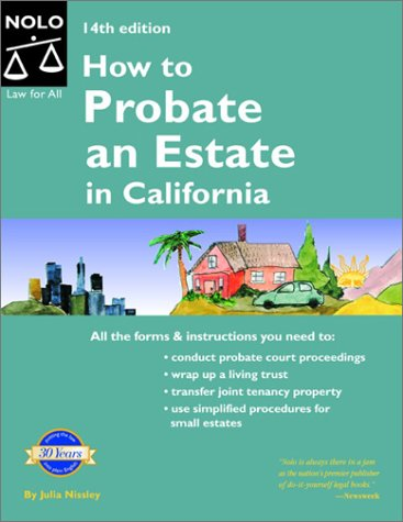9780873379212: How to Probate an Estate in California (How to Probate an Estate: California)