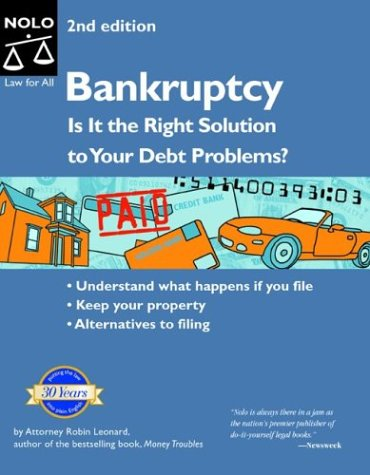 9780873379731: Bankruptcy: Is It the Right Solution to Your Debt Problems? Second Edition