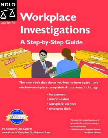 Workplace Investigations: A Step-By-Step Guide: Guerin, Lisa