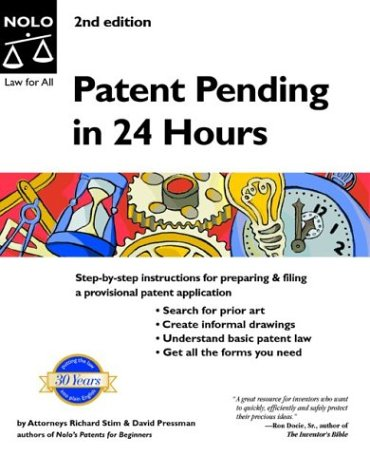 "Patent Pending in 24 Hours ""With CD"" (0873379837) by Richard Stim; David Pressman"