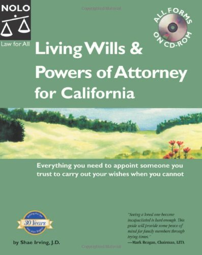 9780873379939: Living Wills & Powers of Attorney for California