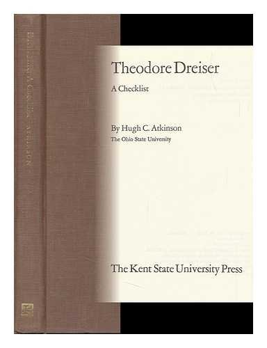 Theodore Dreiser: A Checklist (The Serif Series of Bibliographies and Checklists, #15)