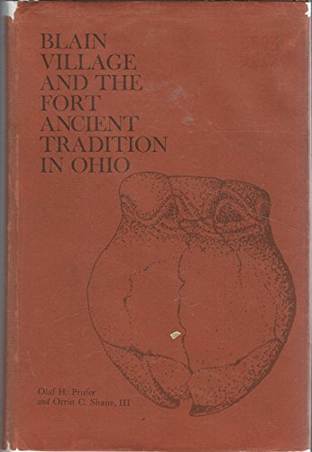 9780873380904: Blain Village and the Fort Ancient Tradition in Ohio (Kent studies in anthropology and archaeology)