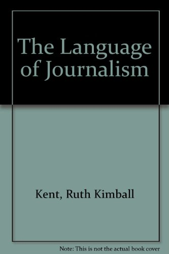 The Language of Journalism: A Glossary of Print-Communications Terms
