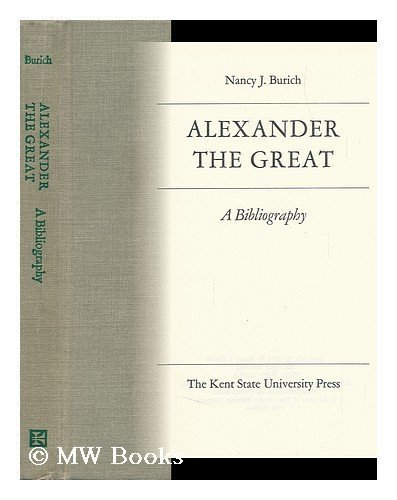 ALEXANDER THE GREAT A Bibliography