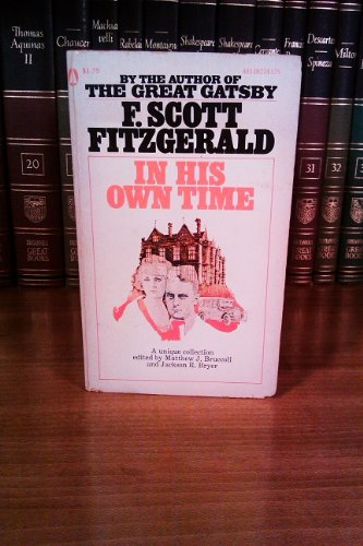 F. Scott Fitzgerald in his own time: A miscellany: Bruccoli, Matthew Joseph