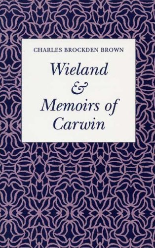 9780873382205: Wieland & Memoirs of Carwin