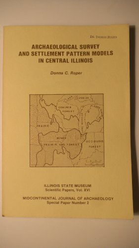 9780873382304: Archaeological survey and settlement pattern models in central Illinois (Midc...