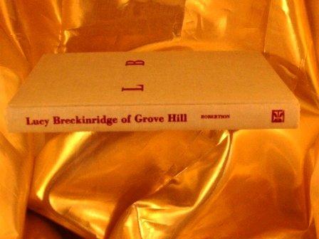 Lucy Breckinridge: Lucy. (Edited By Mary D. Robertson) Breckinridge
