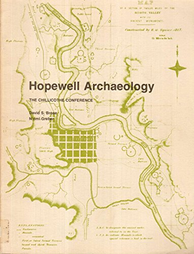 Hopewell Archaeology: The Chillicothe Conference: David S. Brose