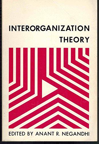 Interorganization Theory: Negandhi, Anant R.