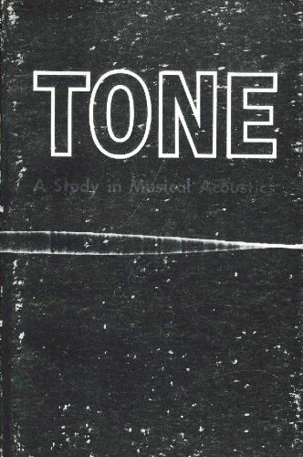 9780873382502: Tone: A Study in Musical Acoustics