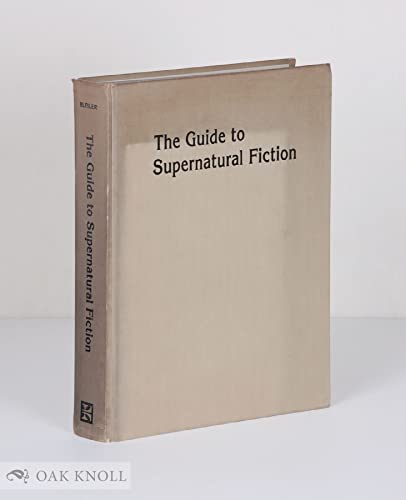 9780873382885: The Guide to Supernatural Fiction