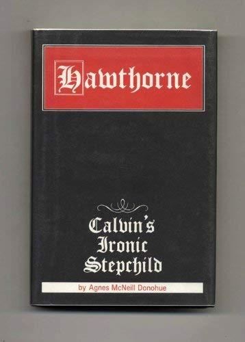 9780873383103: Hawthorne: Calvin's Ironic Stepchild