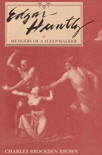 9780873383424: Edgar Huntly: Or, Memoirs of a Sleepwalker (Novels and Related Works of Charles Brockden Brown)