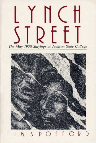 9780873383554: Lynch Street: The May 1970 Slayings at Jackson State College