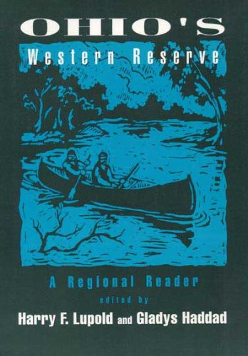 9780873383721: Ohio's Western Reserve: A Regional Reader
