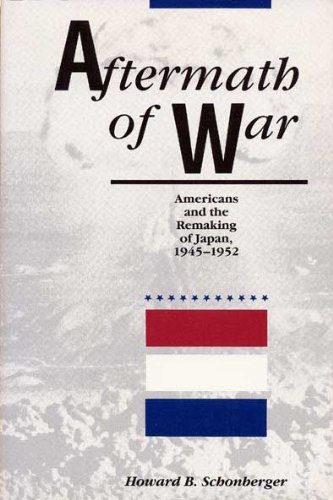9780873383820: Aftermath of War: Americans and the Remaking of Japan (American Diplomatic History)