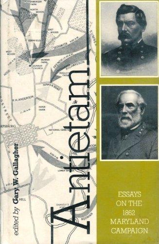 9780873383998: Antietam: Essays on the 1862 Maryland Campaign