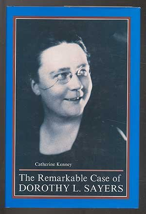 9780873384100: The Remarkable Case of Dorothy L. Sayers