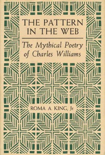 The Pattern in the Web: The Mythical: King, Roma Alvah,