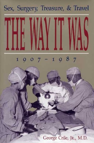 9780873384650: The Way it Was: Sex, Surgery, Treasure, & Travel, 1907-1987