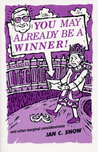 You May Already Be a Winner and: Snow, Jan C