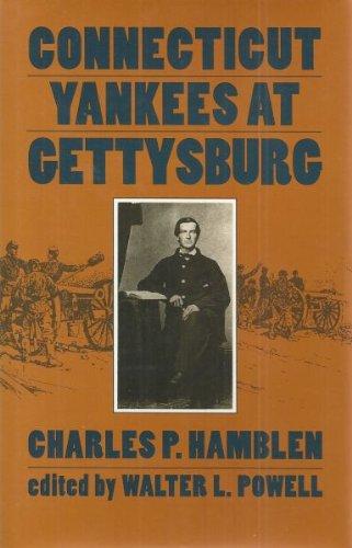 9780873384773: Connecticut Yankees at Gettysburg